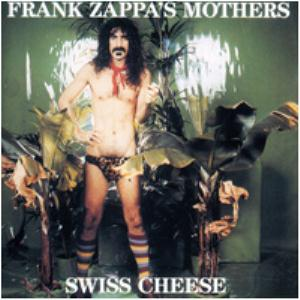 Swiss Cheese / Fire! by ZAPPA, FRANK album cover