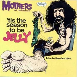 Frank Zappa Tis The Season To Be Jelly Reviews
