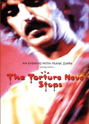 Frank Zappa The Torture Never Stops album cover