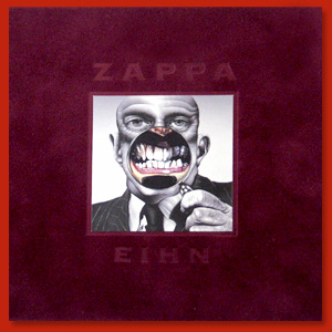 Frank Zappa Everything Is Healing Nicely (EIHN) album cover