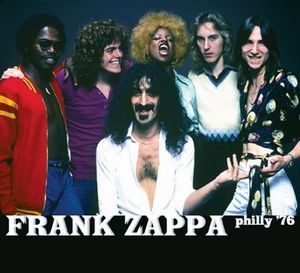 Frank Zappa - Philly '76 CD (album) cover