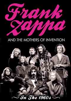 Frank Zappa - Frank Zappa And The Mothers Of Invention: In the 1960's CD (album) cover
