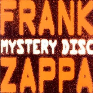 Frank Zappa - The Mystery Disc CD (album) cover