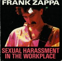 Frank Zappa Sexual Harassment in the Workplace album cover