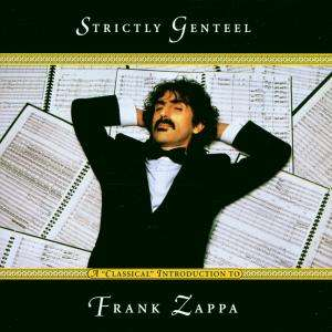 Frank Zappa Strictly Genteel album cover