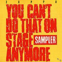 Frank Zappa You Can't Do That On Stage Anymore Sampler album cover