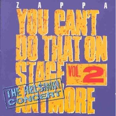 Frank Zappa You Can't Do That On Stage Anymore, Vol. 2 album cover