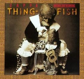 Frank Zappa Thing-Fish album cover
