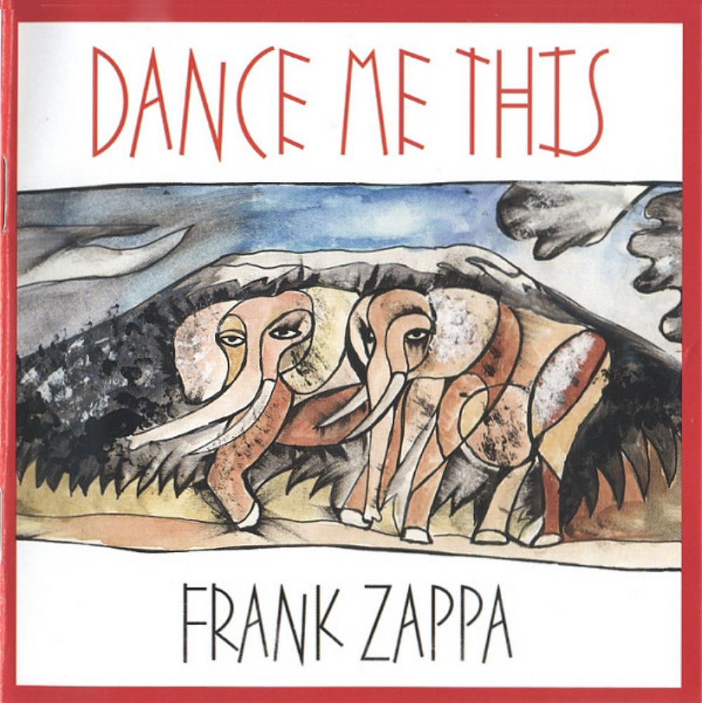 Frank Zappa Dance Me This album cover