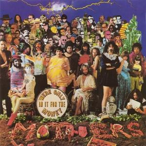 Frank Zappa We're Only In It For The Money album cover