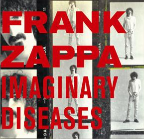 Frank Zappa - Imaginary Diseases CD (album) cover