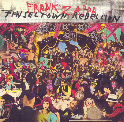 Frank Zappa Tinsel Town Rebellion album cover