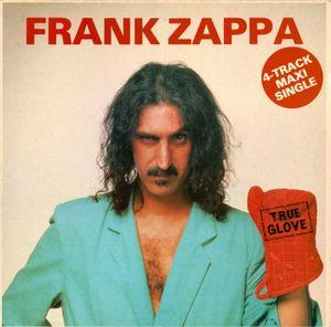Frank Zappa True Glove Reviews