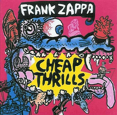 Frank Zappa - Cheap Thrills CD (album) cover