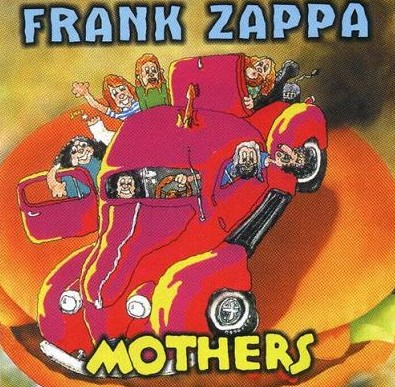 Frank Zappa Just Another Band From L.A. album cover