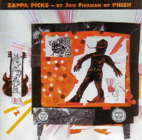 Frank Zappa - Zappa Picks  - By Jonathan Fishman Of Phish CD (album) cover