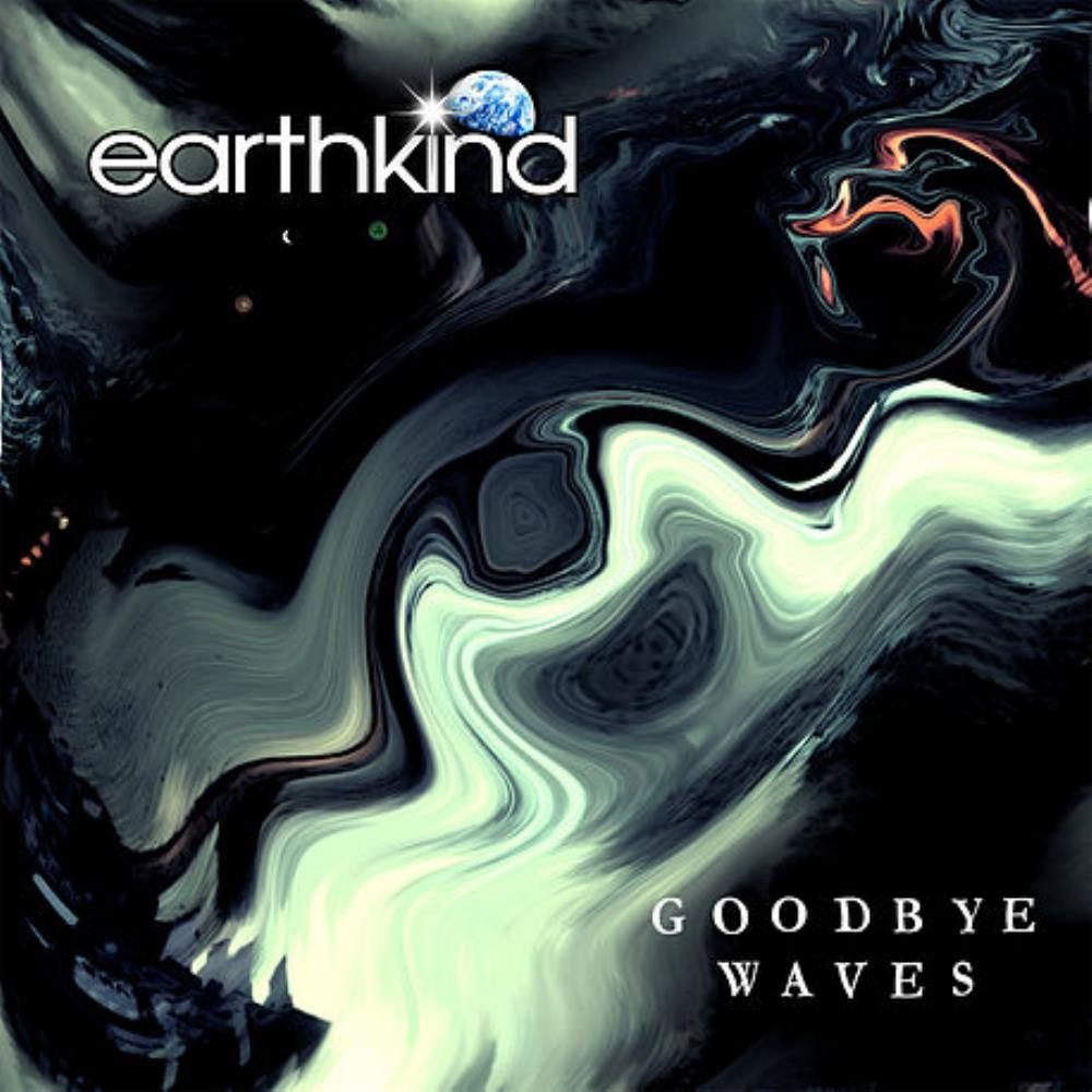Earthkind Goodbye Waves album cover
