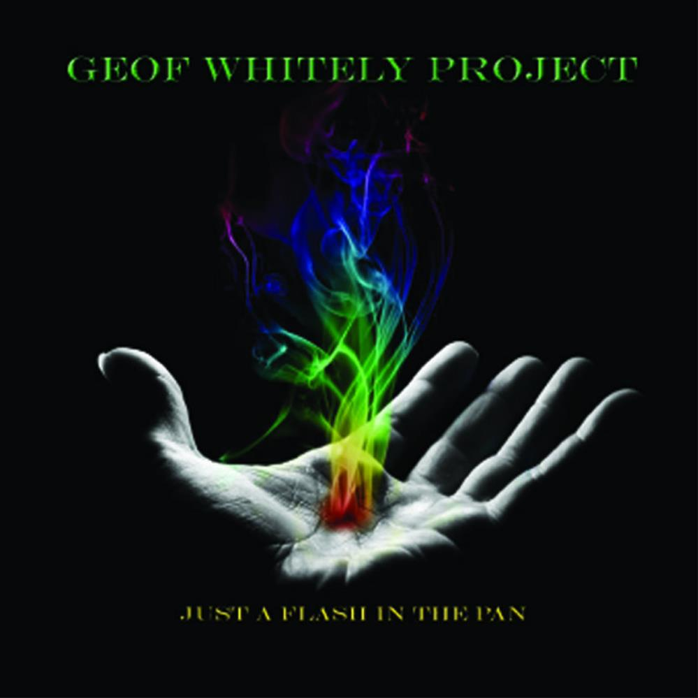 Geof Whitely Project Just a Flash In the Pan album cover