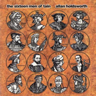 Allan Holdsworth - The Sixteen Men Of Tain CD (album) cover