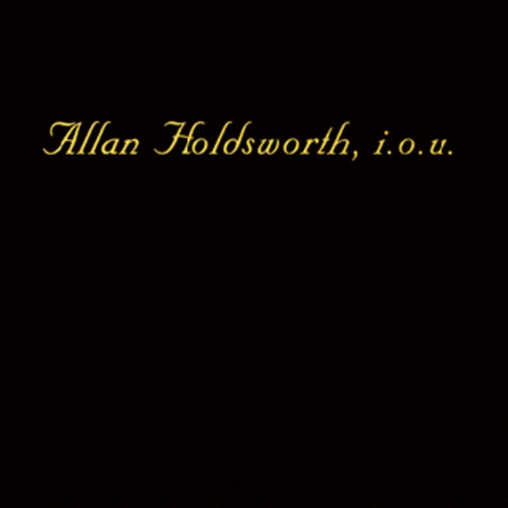 Allan Holdsworth - I.O.U. CD (album) cover