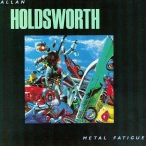 Allan Holdsworth - Metal Fatigue CD (album) cover