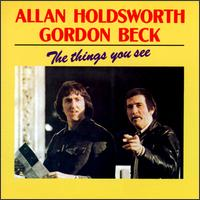 Allan Holdsworth The Things You See (with Gordon Beck) album cover