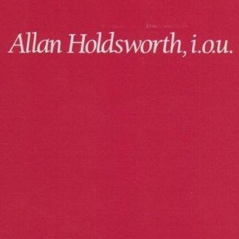 Allan Holdsworth I.O.U. album cover
