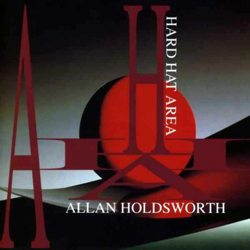 Allan Holdsworth - Hard Hat Area CD (album) cover