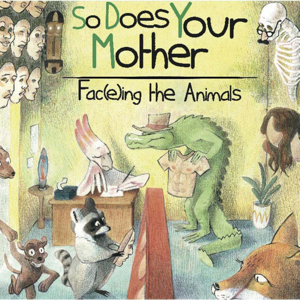 So Does Your Mother Fac(e)ing The Animlas album cover