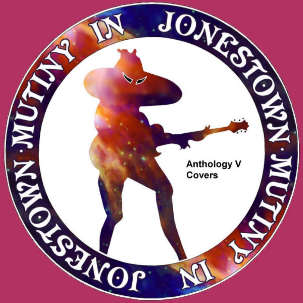Anthology V (Covers) by MUTINY IN JONESTOWN album cover