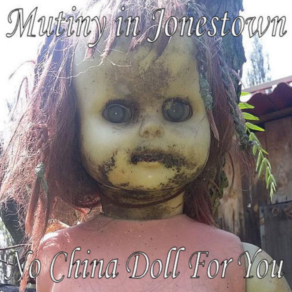 No China Doll For You by MUTINY IN JONESTOWN album cover