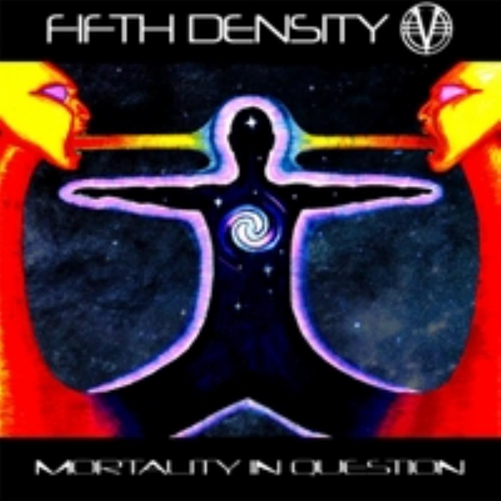 Fifth Density Mortlaity inn Question album cover