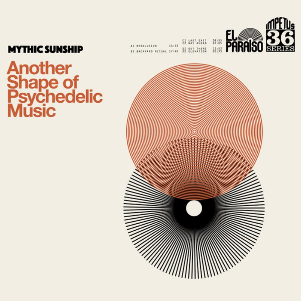 Another Shape Of Psychedelic Music by MYTHIC SUNSHIP album cover