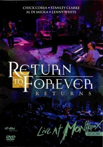 Live At Montreux 2008 by RETURN TO FOREVER album cover