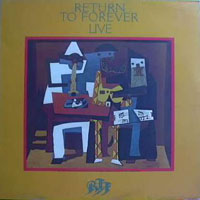 Return To Forever Return to Forever: Live album cover