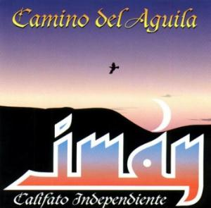 Im�n Califato Independiente - Camino del Aguila CD (album) cover