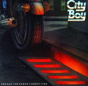 City Boy - The Day the Earth Caught Fire CD (album) cover