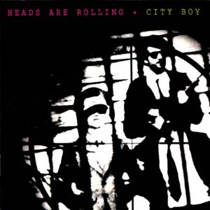 Heads Are Rolling by CITY BOY album cover