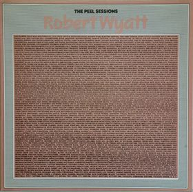 Robert Wyatt Peel Sessions album cover