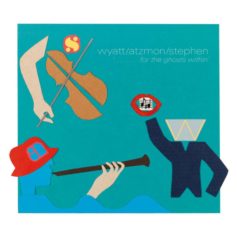 Robert Wyatt - For The Ghosts Within (with Atzmon and Stephen) CD (album) cover