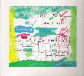 Robert Wyatt - Cuckooland CD (album) cover