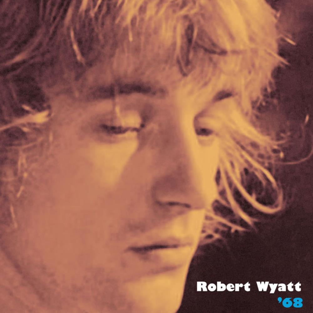 Robert Wyatt - '68 CD (album) cover