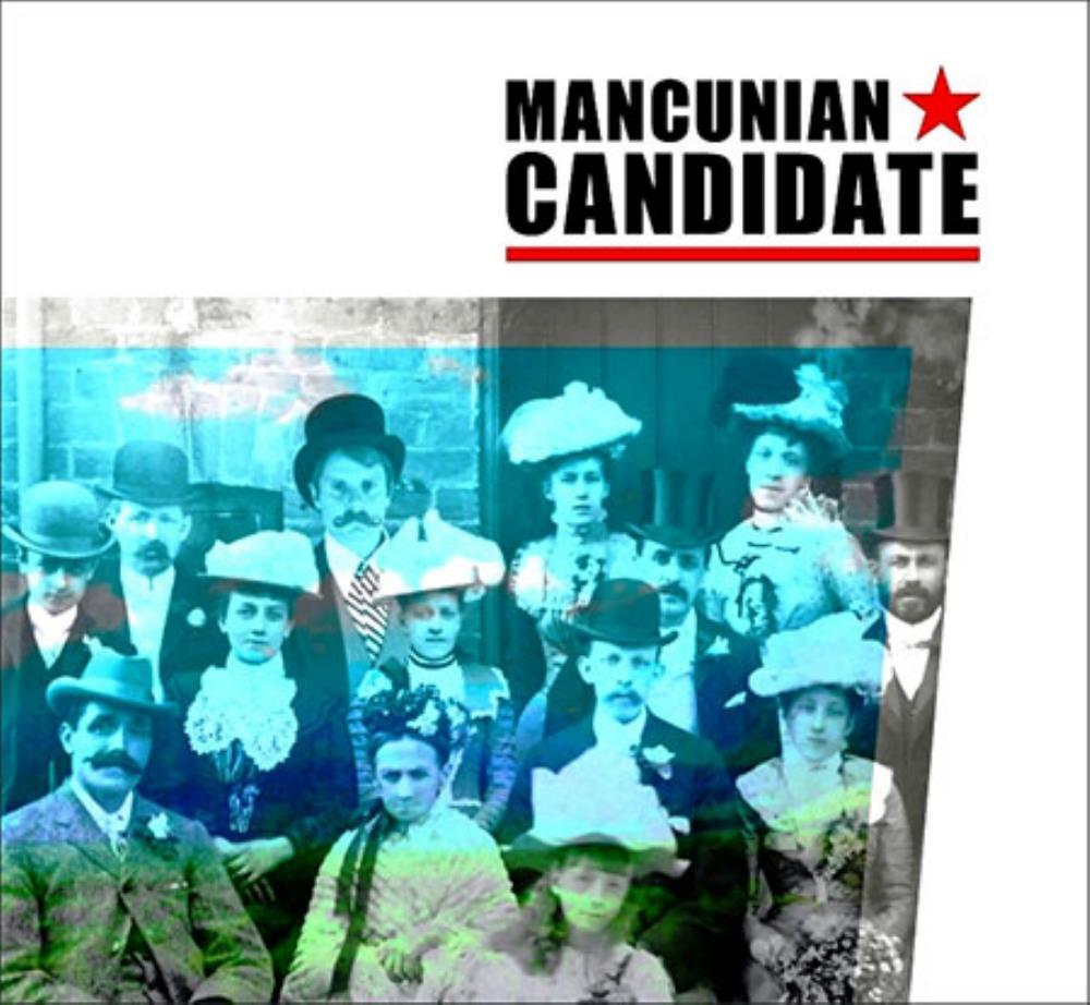 Mancunian Candidate by MANCUNIAN CANDIDATE album cover