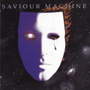 Saviour Machine Saviour Machine album cover
