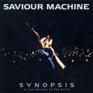 Synopsis (Best Of) by SAVIOUR MACHINE album cover