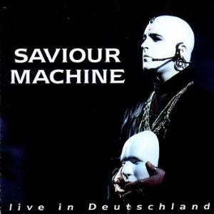 Saviour Machine Live In Deutschland album cover
