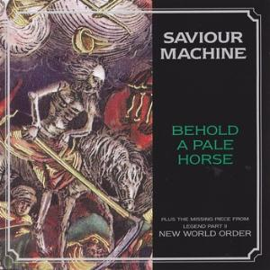 Saviour Machine Behold A Pale Horse (CD single) album cover
