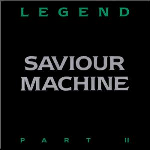 Saviour Machine - Legend Part II CD (album) cover