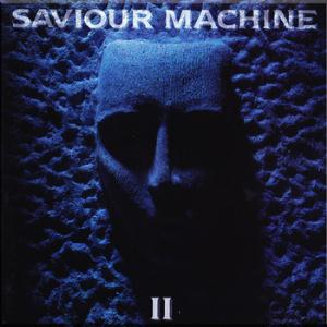 Saviour Machine Saviour Machine II album cover