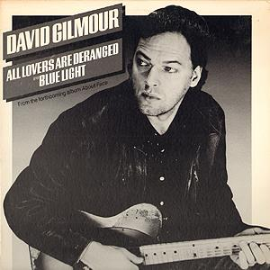David Gilmour All Lovers are Deranged/Blue Light album cover